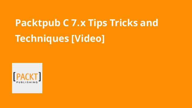 packtpub-c-7-x-tips-tricks-and-techniques-video